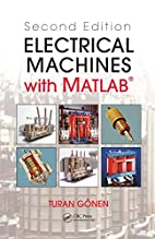 Electrical Machines with MATLAB®, Second…