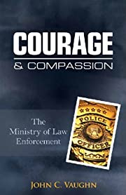 Courage & Compassion: The Ministry of Law…