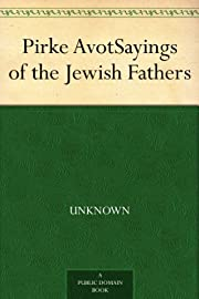 Pirke Avot Sayings of the Jewish Fathers by…