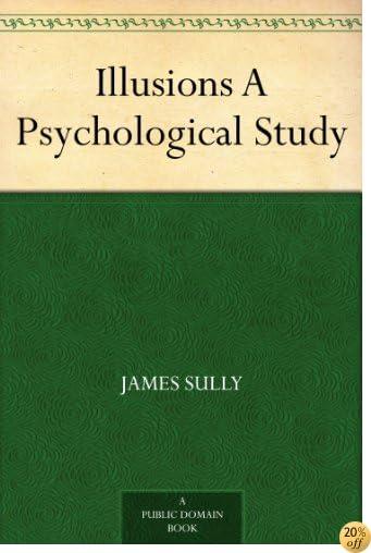 TIllusions A Psychological Study