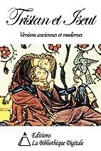Tristan et Iseut - Version Anciennes et…