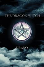 The Dragon Witch (The Dragon Hunters) by…