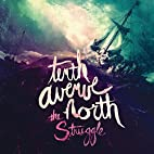 The Struggle by Tenth Avenue North
