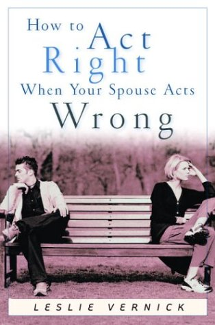 how-to-act-right-when-your-spouse-acts-wrong-indispensable-guides-for-godly-living