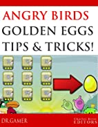 Angry Birds: Step-by-Step Golden Egg Guide,…