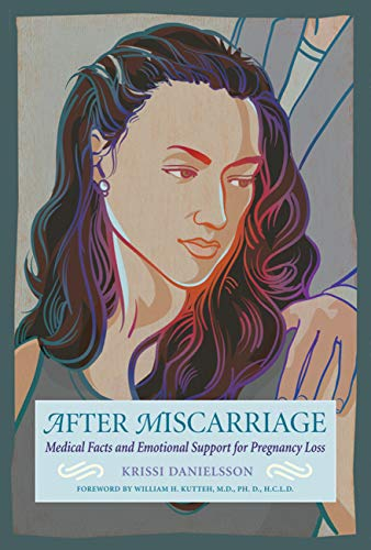 after-miscarriage-medical-facts-and-emotional-support-for-pregnancy-loss
