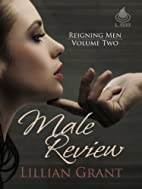 Male Review (Reigning Men Book 2) by Lillian…
