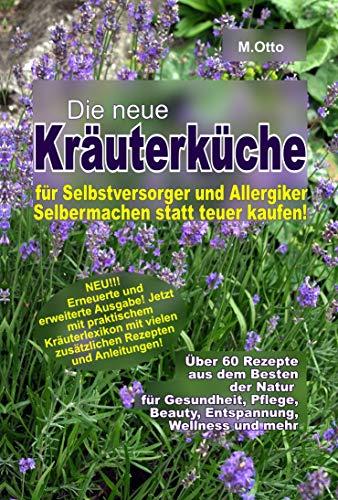 hexe-maria-hexenrezeptbuch-teil-6-die-neue-kruterkche-fr-selbstversorger-hexen-und-allergiker-fr-hexen-selbstversorger-selbermacher-allergiker-und-sparfchse-german-edition