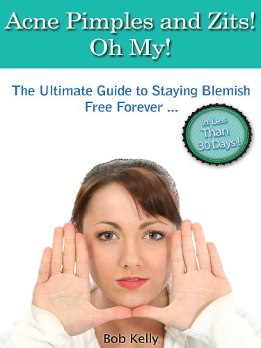 acne-pimples-and-zits-oh-my-the-ultimate-guide-to-staying-blemish-free-forever-in-less-than-30-days-grab-your-copy-now