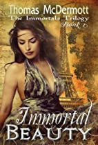 Immortal Beauty (The Immortals) by Thomas…
