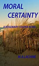 MORAL CERTANITY (Rosemary Cooper Time Travel…