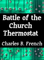 Battle of the Church Thermostat (Crazy…