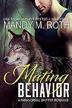 Mating Behavior by Mandy M. Roth