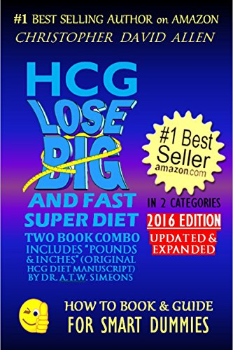 hcg-lose-big-and-fast-super-diet-includes-pounds-inches-original-hcg-diet-manuscript-by-dr-atw-simeons-2016-edition-hcg-diet-weight-loss-how-to-book-guide-for-smart-dummies-7