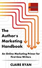 The Author's Marketing Handbook by…