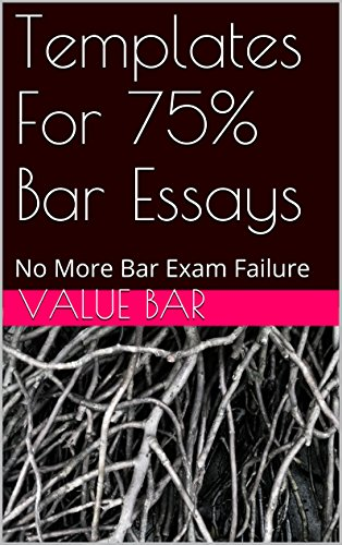templates-for-75-bar-essays-e-book-the-authors-of-6-published-bar-essays-wrote-this-material