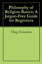 Philosophy of Religion Basics: A Jargon-Free…
