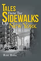 Tales From The Sidewalks Of New York by Ron…