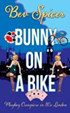 Bunny on a Bike (humorous memoir of a…