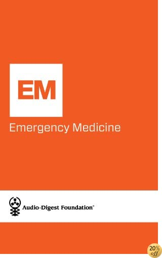 Emergency Medicine: Sexually Transmitted Diseases (Audio-Digest Foundation Emergency Medicine Continuing Medical Education (CME) Book 26)