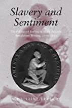 Slavery and Sentiment (Becoming Modern: New…