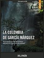 La Colombia de García Márquez…