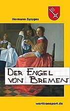 Gesche Gottfried - der Engel von Bremen…