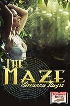 The Maze by Breanna Hayse