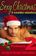 Sexy Christmas Stories - Volume Two - an…
