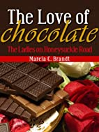 The Love of Chocolate (The Ladies on…