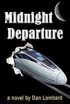 Midnight Departure by Dan