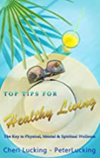Top Tips for Healthy Living: The Key to…