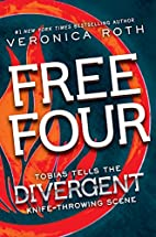 Free Four: Tobias Tells the Story by…