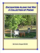 Encounters Along the Way, A Collection of…