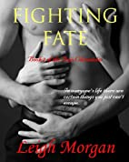 Fighting Fate (The Dojo Chronicles, #2) by…