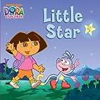 Little Star (Dora the Explorer) by…