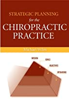 Strategic Planning for the Chiropractic…