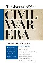 The Journal of the Civil War Era: Summer…
