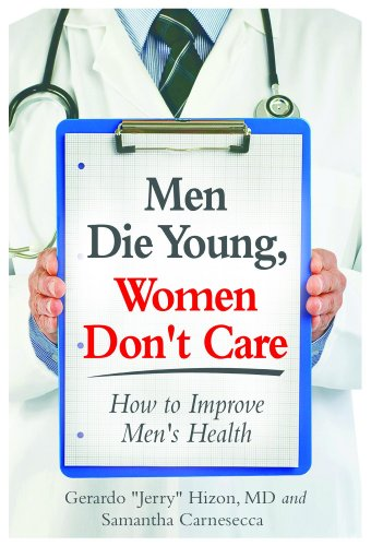 men-die-young-women-dont-care-how-to-improve-mens-health