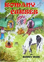 Romany Curses by Rusty Wise