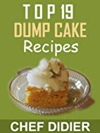 How to make amazing Dump Cake - Top 19 FAST,…