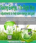 Saving Energy, The Right Way : Adjustments…