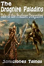 The Dragnite Paladins : Tales of the…
