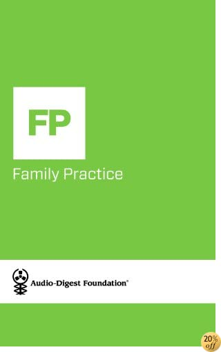 Family Practice: Cultural Pearls: Observations on Population-Based Care (Audio-Digest Foundation Family Practice Continuing Medical Education (CME). Book 58)