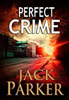 Perfect Crime (Mystery & Adventure) by Jack…