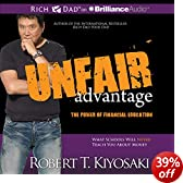 Unfair Advantage: The Power of Financial Education (Unabridged)