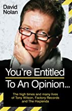 You're Entitled to an Opinion by David Nolan