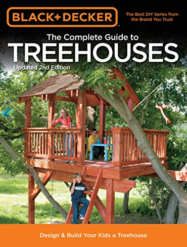 black-decker-the-complete-guide-to-treehouses-2nd-edition-black-decker-complete-guide