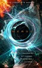 MERGE: The Complete Series by A.M. Harte