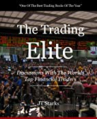 The Trading Elite: Discussions With The…